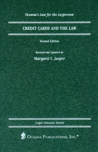 Credit Cards And The Law (Legal Almanac Series)