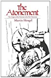 The Atonement, Martin Hengel, 0334000424