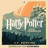 Harry Potter und der Feuerkelch: Gesprochen von Rufus Beck (Harry Potter 4) (audio edition)