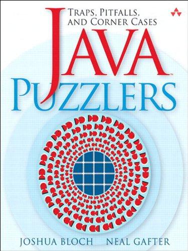 Java™ Puzzlers: Traps, Pitfalls, and Corner (Pitfall Trap)
