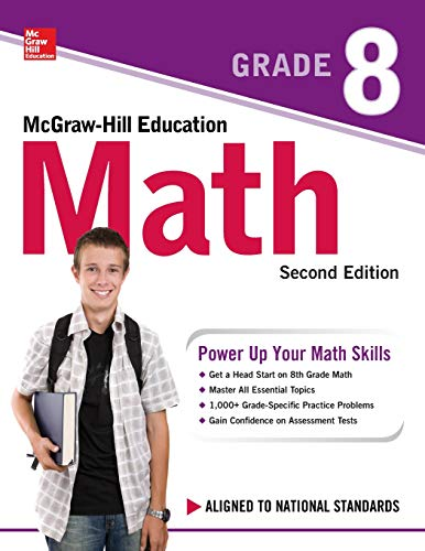 - McGraw-Hill Education Math Grade 8, Second Edition
