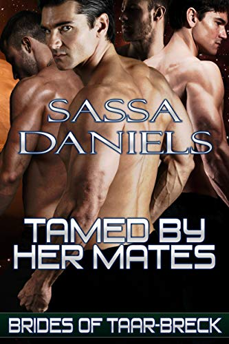 Tamed by Her Mates (Brides of Taar-Breck Book 4)