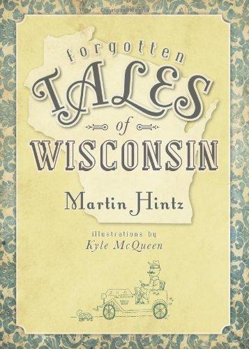 Forgotten Tales of Wisconsin pdf