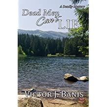 Dead Men Can't Lie (A Deadly Mystery)
