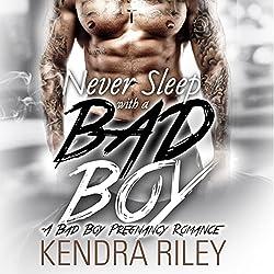 Never Sleep with a Bad Boy