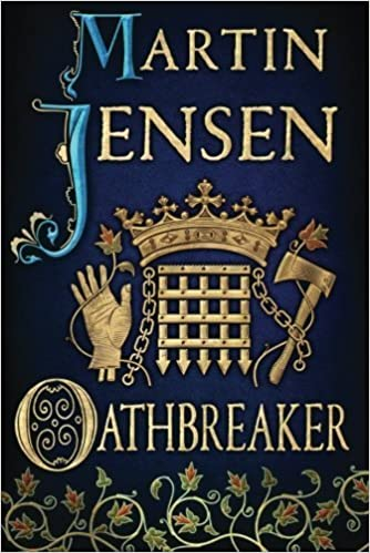 Oathbreaker (The King's Hounds series) by Jensen, Martin (March 4, 2014)
