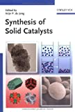 Synthesis of Solid Catalysts, , 3527320407