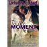 In the Moment (The Friessens Book 8)