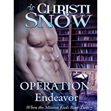 Operation: Endeavor (When the Mission Ends Book 2)