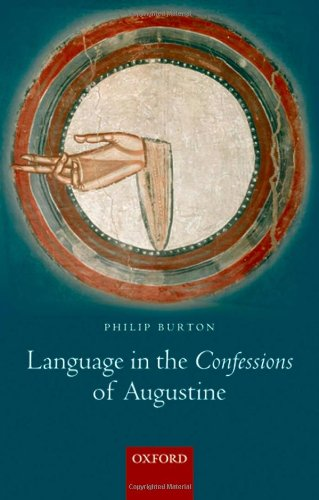 Language in the Confessions of Augustine by Oxford University Press