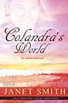 Colandra's World: Her Journey Continued
