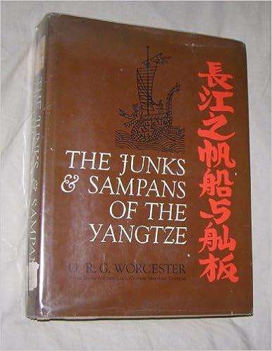 The Junks and Sampans of the Yangtze book pdf