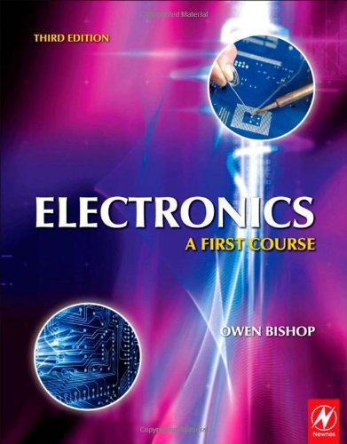 Electronics: A First Course, Third Edition