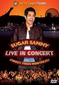Sugar Sammy Live in Concert: Direct from Montreal