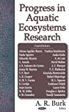 Progress in Aquatic Ecosystem Research, A. R. Burk, 1594543836