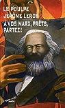 A vos Marx, prêts, partez ! par Leroy
