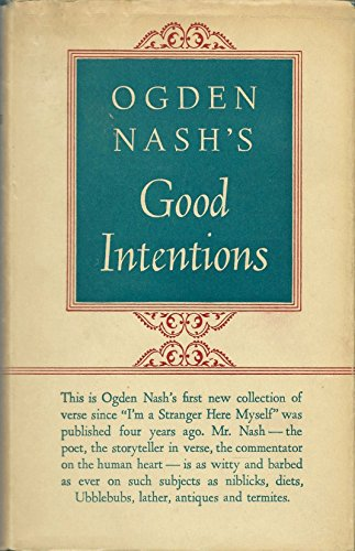 ogden nash biography essay The life and rhymes of ogden nash: a biography kindle edition an essay on ugly their work provided a profound (but light) insight into the feelings of physical inferiority at the end, they appropriately encapsulated their presentation with the hippopotamus.