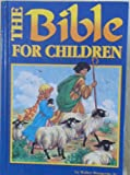 Bible for Children, Walter Wangerin, 1571220763