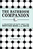 The Bathroom Companion, James Buckley and Jim Buckley, 1594740283