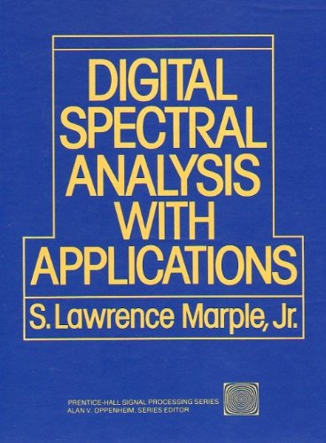 Digital Spectral Analysis: With Applications/Disk,Pc/MS Dos/IBM/Pc/at (Prentice Hall Signal Processing Series) (0132141493 4765186) photo