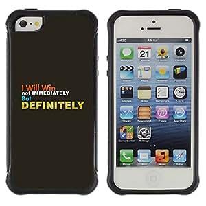 Suave TPU Caso Carcasa de Caucho Funda para Apple Iphone 5 / 5S / Grey Gold Inspiring Text Win Definitely / STRONG