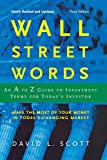 Wall Street Words: An A to Z Guide to Investment Terms for Today's Investor