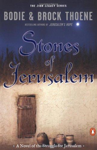 Stones of Jerusalem: A Novel of the Struggle for Jerusalem (Zion Legacy (Paperback))