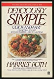 Deliciously Simple, Harriet Roth, 0452259843