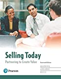 img - for Selling Today: Partnering to Create Value, Student Value Edition Plus MyMarketingLab with Pearson eText -- Access Card Package (14th Edition) book / textbook / text book