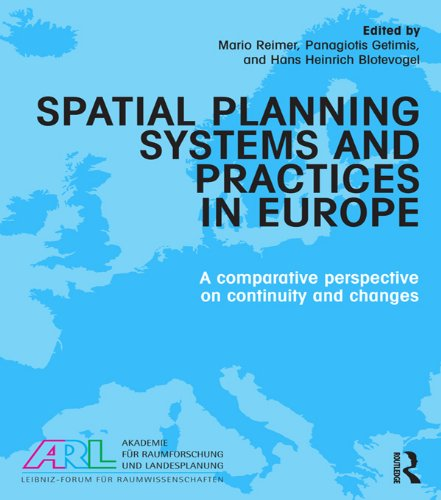 Download Spatial Planning Systems and Practices in Europe: A Comparative Perspective on Continuity and Changes Pdf