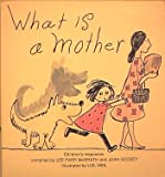 What Is a Mother, Joan scobey & l p mcgrath, 0671102834