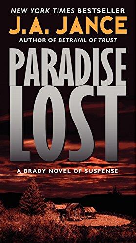 Paradise Lost: A Brady Novel of Suspense (Joanna B…