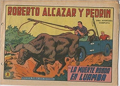 Roberto Alcazar y Pedrin original numero 0656: La muerte ronda en Luamba: Vaño: Amazon.com: Books