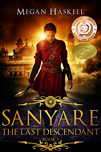 Sanyare: The Last Descendant (The Sanyare Chronicles Book 1) by [Haskell, Megan]