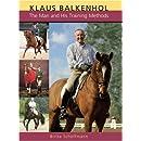 Klaus Balkenhol: The Man and His Training Methods