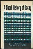 Short History, E. M. Cioran, 0670641227