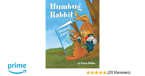 Humbug Rabbit: Lorna Balian: 9781595727428: Amazon com: Books