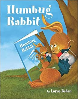 Humbug Rabbit: Lorna Balian: 9781595727428: Amazon com: Books