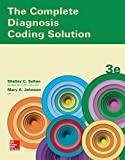 The Complete Diagnosis Coding Solution 3rd Edition