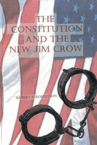 The Constitution And The New Jim Crow