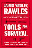 Tools for Survival What You Need to Survive When You re on Your Own
