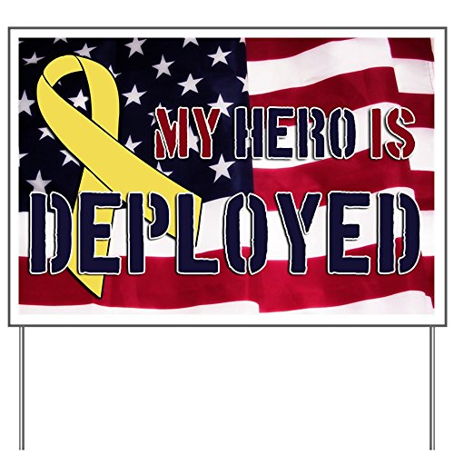 CafePress My Hero is Deployed Yard Sign Yard Sign, Vinyl Lawn Sign, Political Election Sign