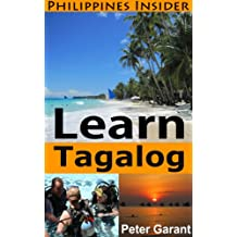 Learn Tagalog Fast (Philippines Insider Guides Book 4)
