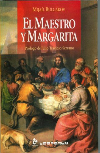 El maestro y Margarita (Spanish Edition) by Editorial Lectorum