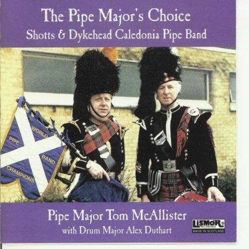 3/4 March, Jigs & Hornpipe: Balmoral, Paddy's Leather Breeches, Donald Cameron's Powder Horn, Lucy Cassidy Shotts & Dykehead Caledonia Pipe Band The Pipe Major's Choice - Leather Cameron