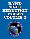Rapid Sight Reduction Tables Volume 2, nga, 1484830377
