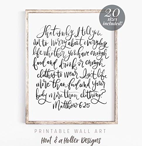 Wendore Do Not Worry About Everyday Life Printable Wall Art Matthew 6 25 Scripture Print Bible Verse Prints Farmhouse Wall Decor Christian Framed Wall Art]()