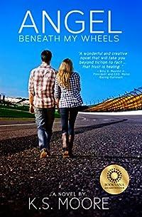 Angel Beneath My Wheels by K. S. Moore ebook deal
