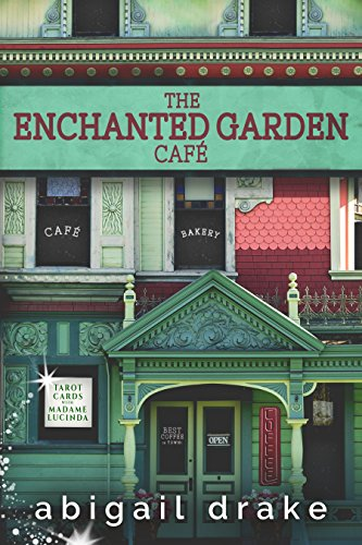 The Enchanted Garden Cafe (South Side Stories Book 1) (English Edition)