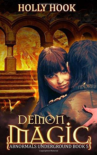 Read Online Demon Magic (Abnormals Underground #5) pdf